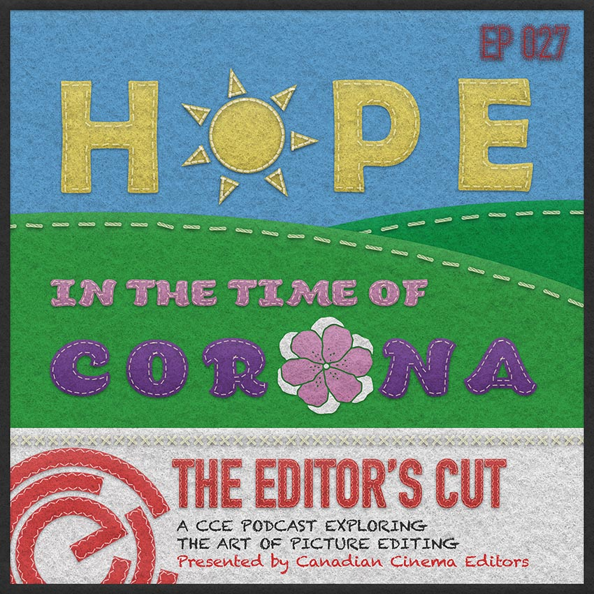 Episode 027: Hope in the Time of Corona