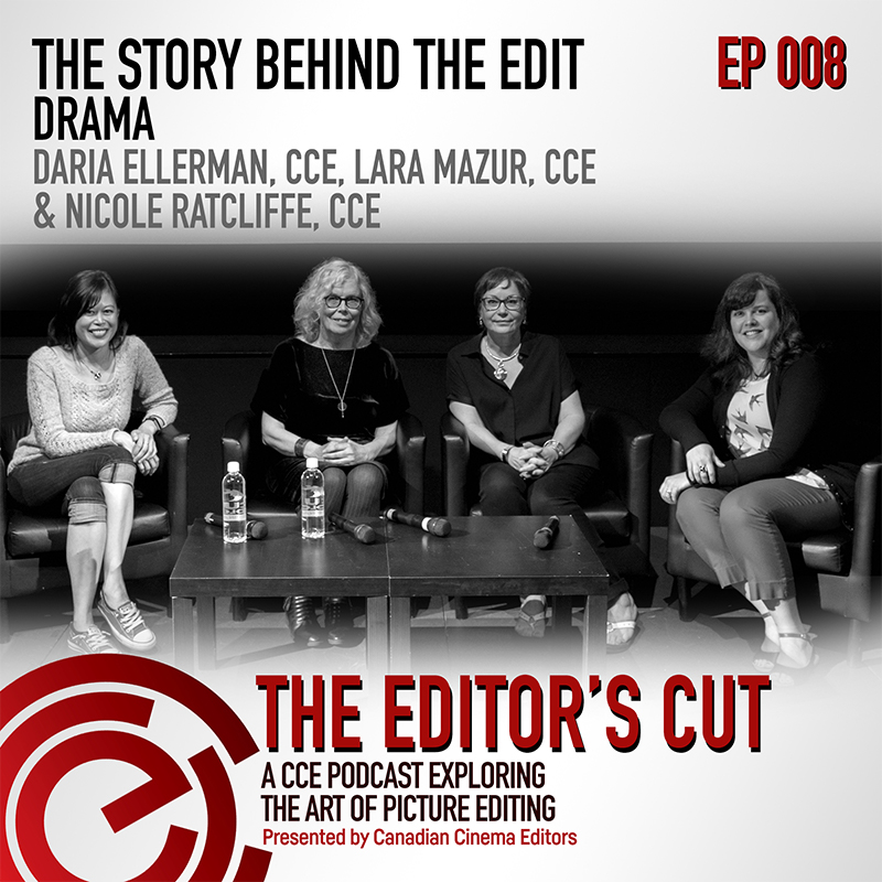 Episode 008: The Story Behind the Edit - Drama