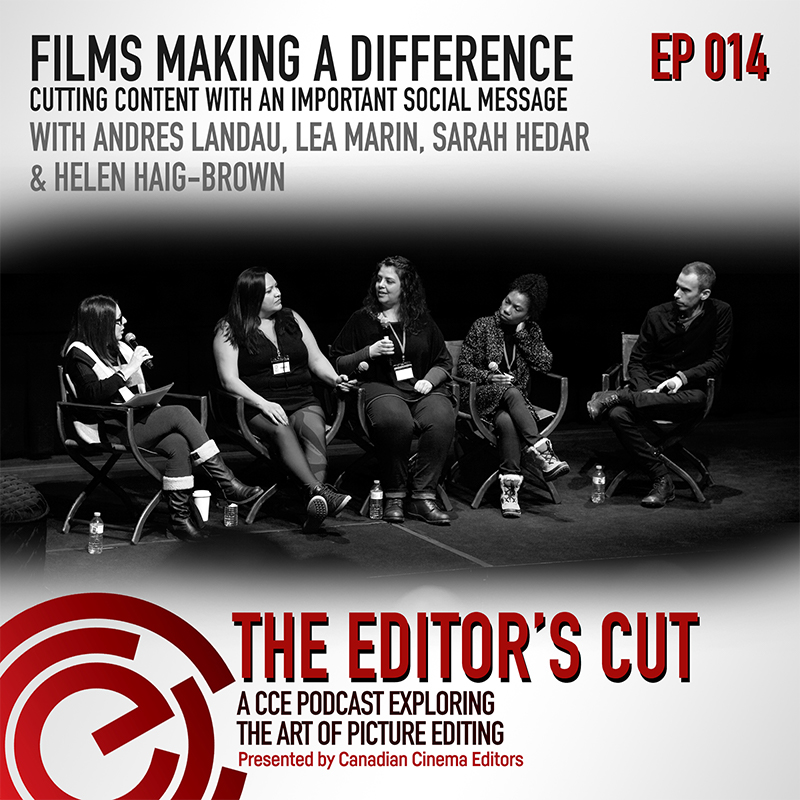 Episode 014: Films Making a Difference Cutting Content with an Important Social Message