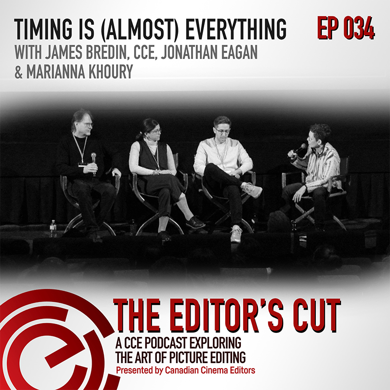 The Editors Cut - Episode 034: Timing is (Almost) Everything