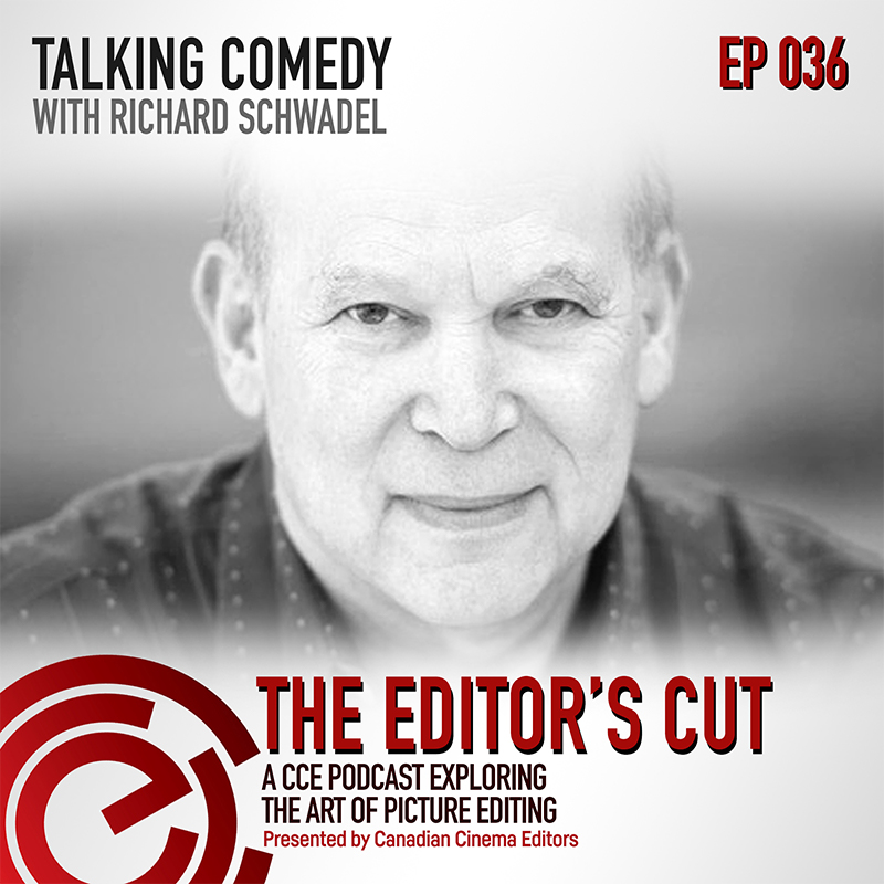 The Editors Cut - Episode 036: Talking Comedy with Richard Schwadel