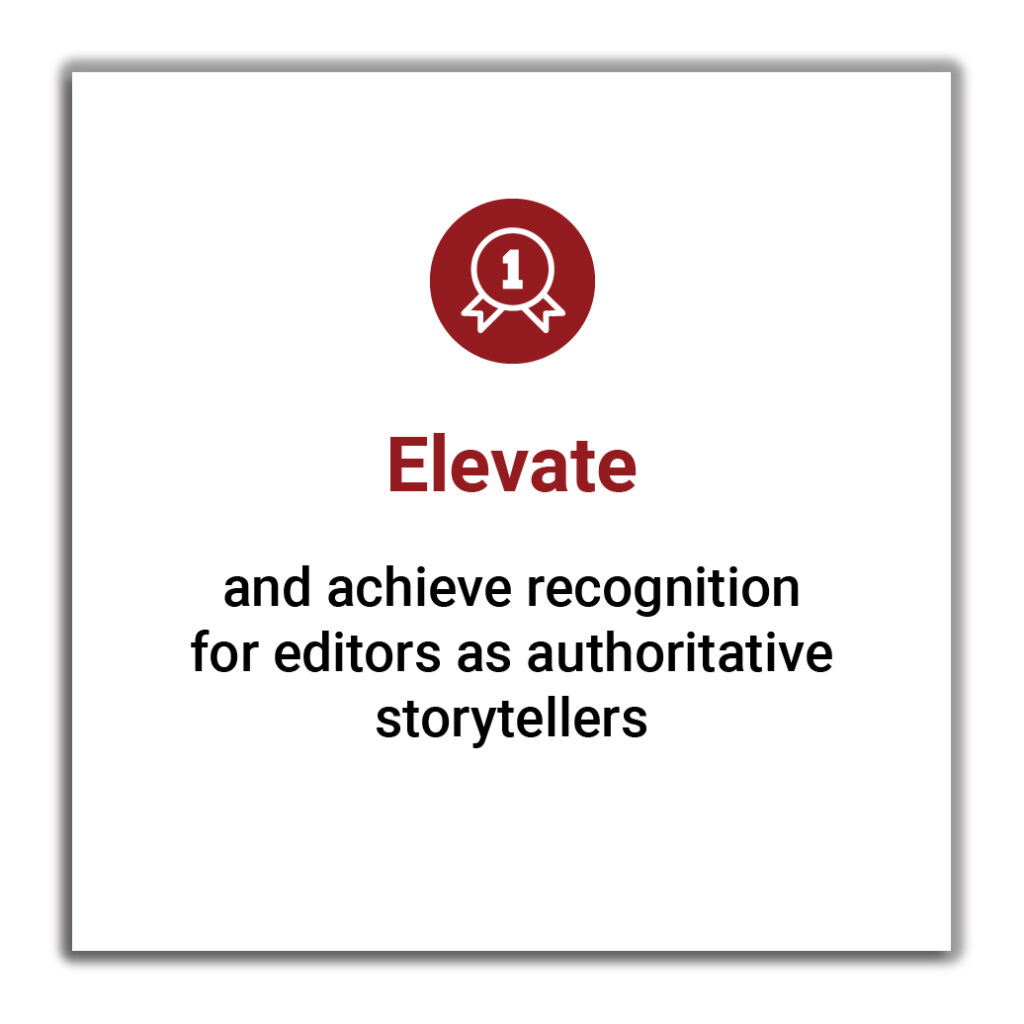 CCE Value Elevate and Achieve Recognition For Editors as authoritative storytellers