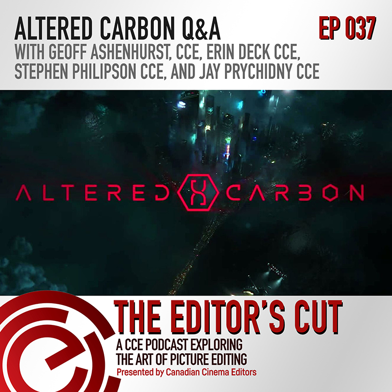 The Editors Cut Episode 037 Altered Carbon