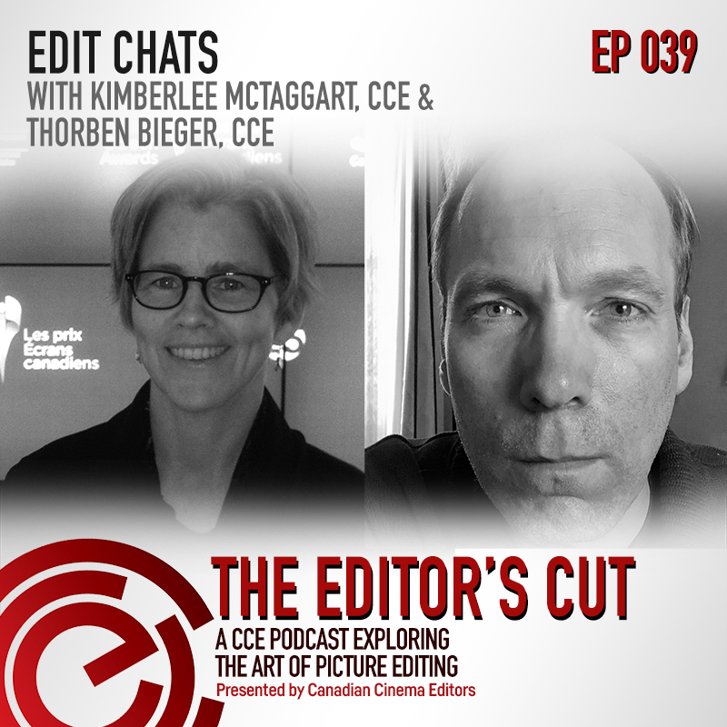 The Editors Cut - Episode 039: Kimberlee Mctaggart CCE and Thorben Bieger
