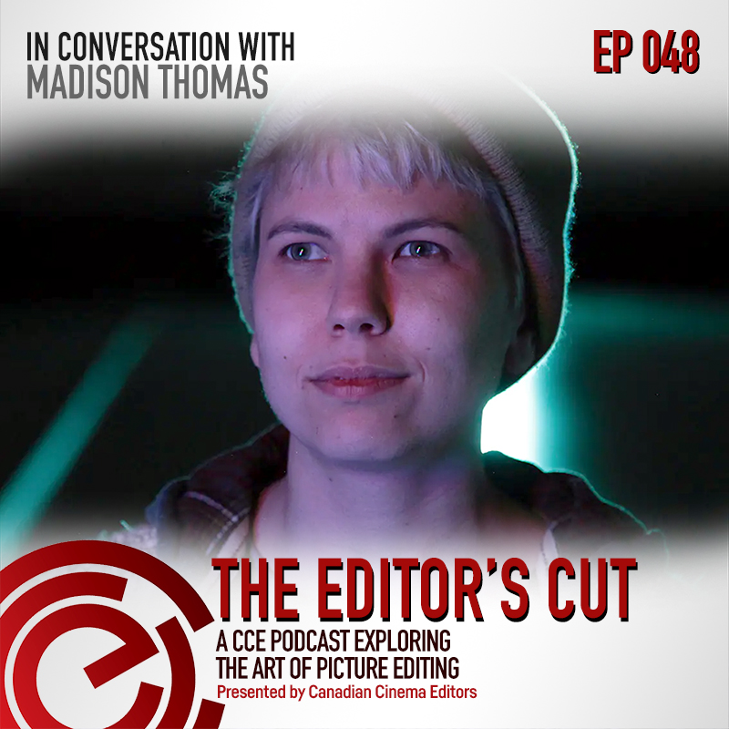 The Editors Cut - Episode 048 - In Conversation with Madison Thomas