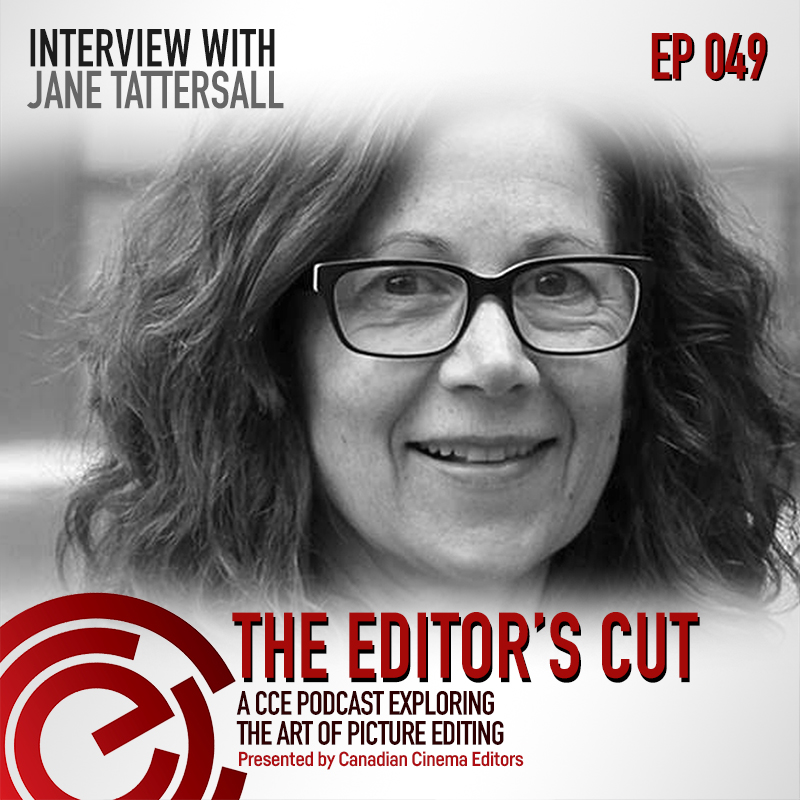 The Editors Cut - Episode 049 - Interview with Jane Tattersall