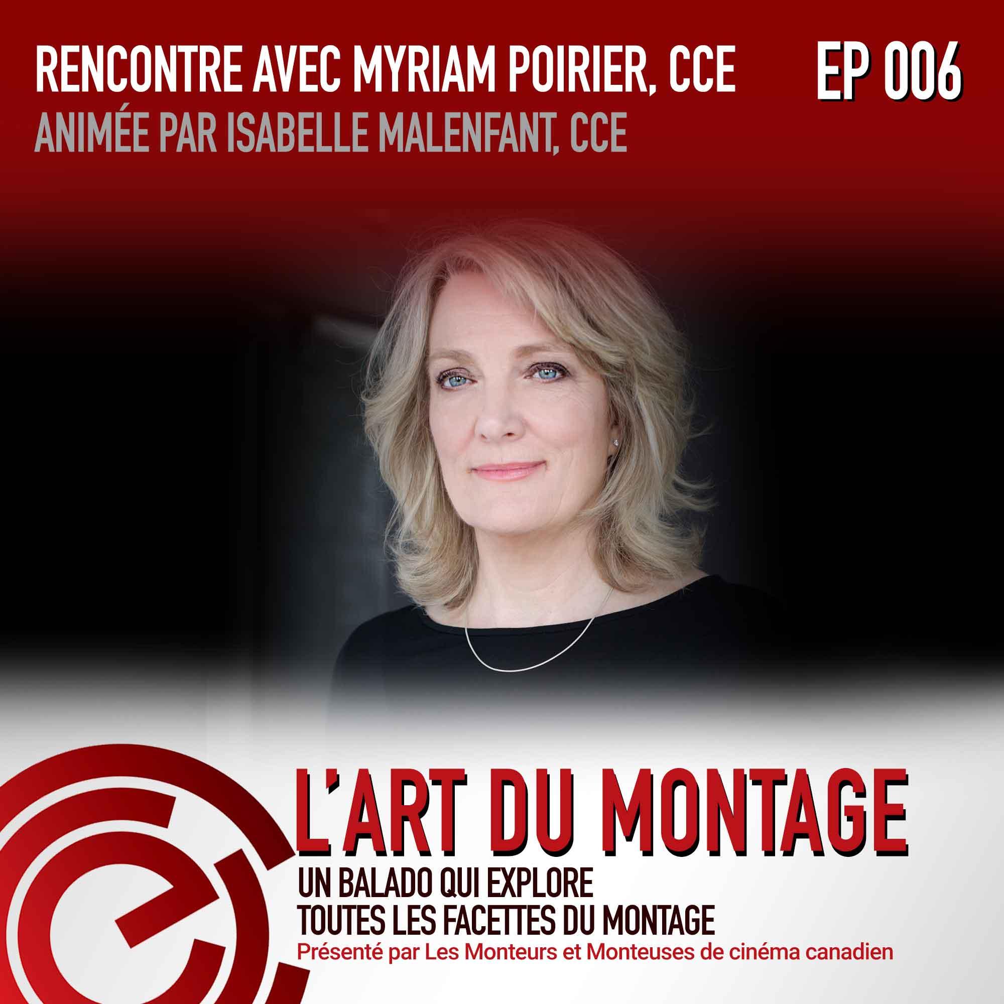 EPISODE006_Interview with Myriam Poirier, CCE