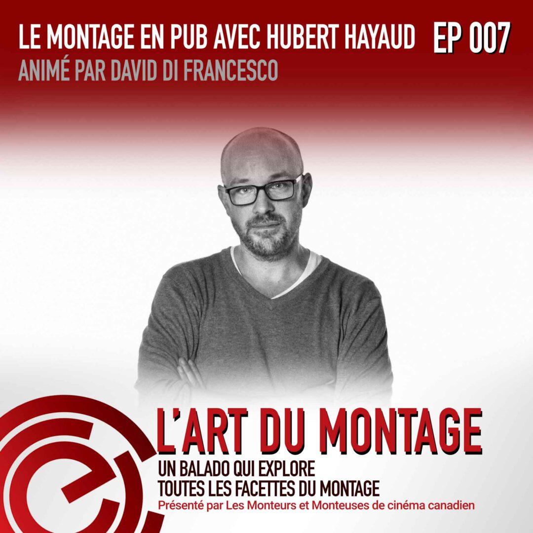EPISODE007_Interview with Hubert Hayaud